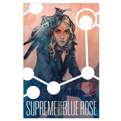 supreme blue rose- tula lota with warren ellis